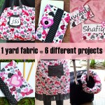 1 Yard Fabric – 6 Different Projects