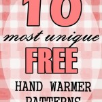 FREE Patterns – 10 Most Unique Hand-Warmers for Winter