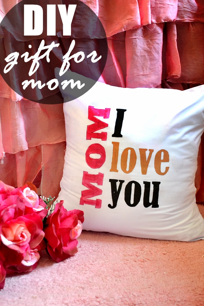 DIY Pillow - Gift For Mom (With Free Template)
