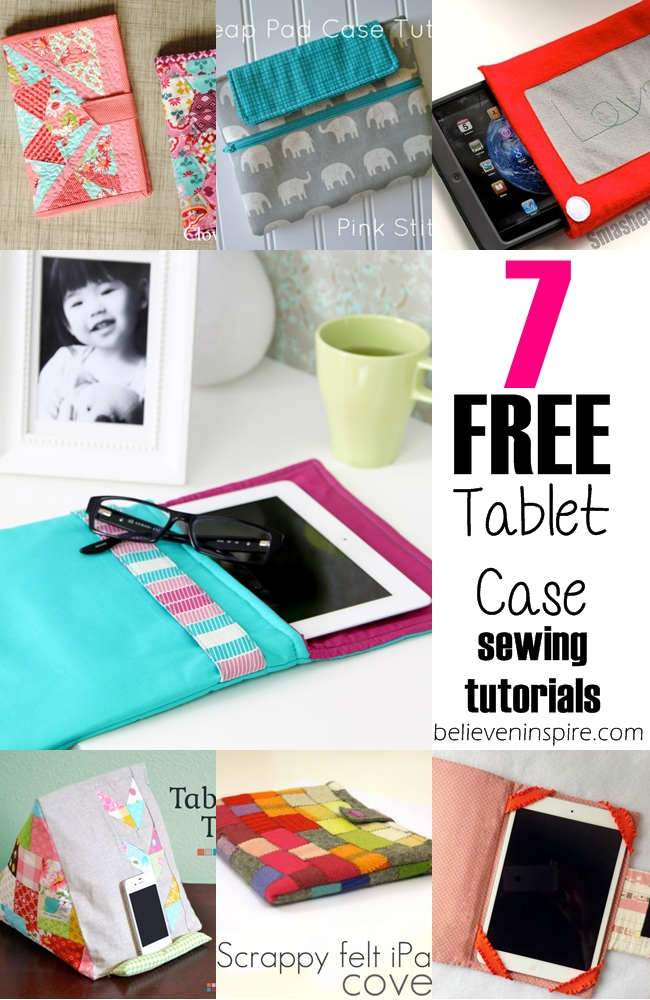 7 free tablet cases sewing tutorials on sewsomestuff.com Looking for some free tablet case sewing tutorials and ideas? Here's a list of 7 totally FREE sewing tutorials to try. I'm sure your tablets would look super gorgeous after getting dressed with these awesome covers. Check them out now!