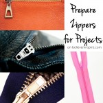 How to Prepare Zippers for Projects