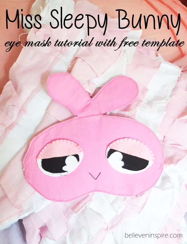Miss Sleepy Bunny Sleeping Eye Mask Tutorial with FREE Template