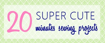 20-super-cute-20-minutes-sewing-projects-for-all