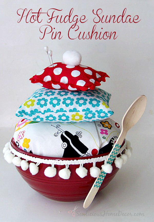 Hot-Fudge-Sundae-Pin-Cushion-at-sewlicioushomedecor