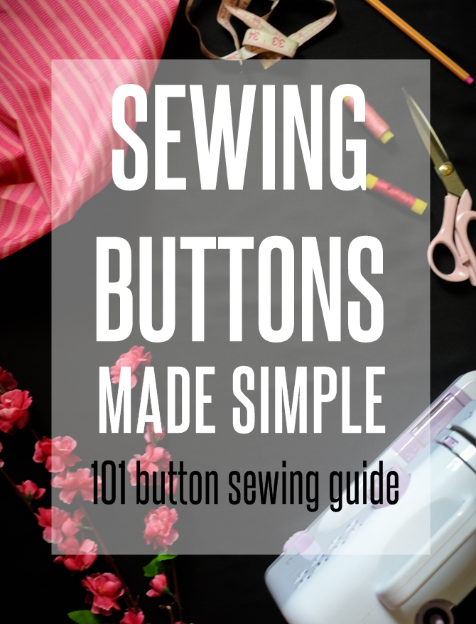 How to sew buttons, buttonholes and snaps on sewsomestuff.com