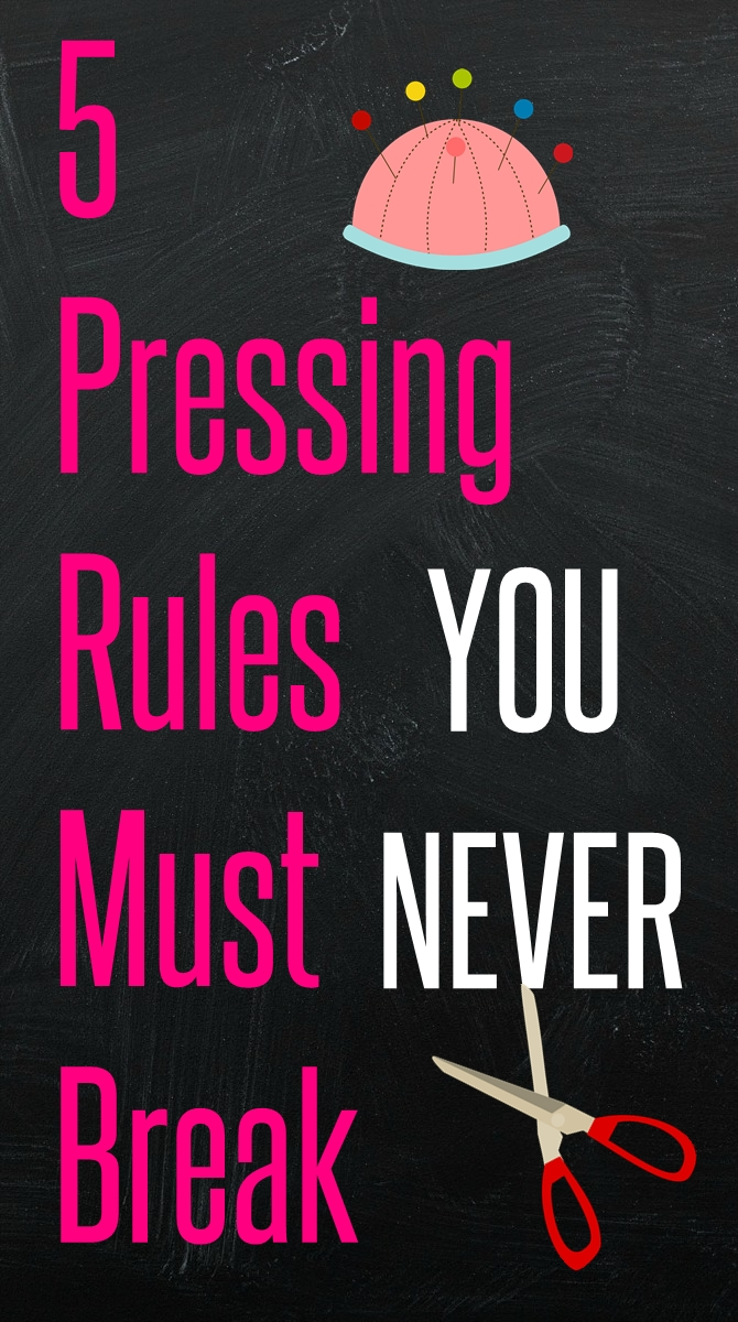 5 Pressing rules you must never break