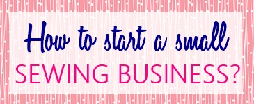how-to-start-a-small-home-sewing-business