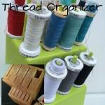 Knife Block to Thread Organizer Tutorial