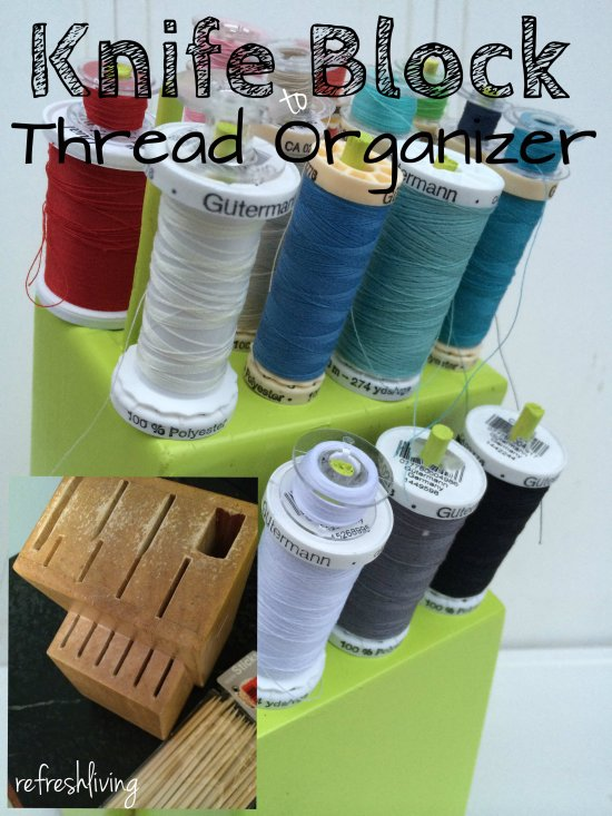 upcycled-knife-block-to-thread-organizer-3