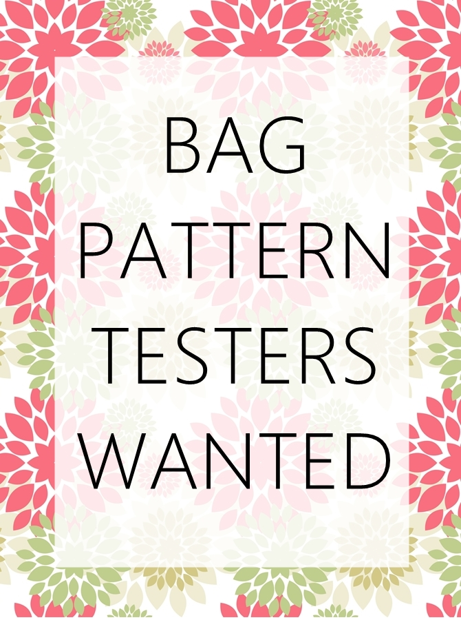 Bag pattern testers wanted
