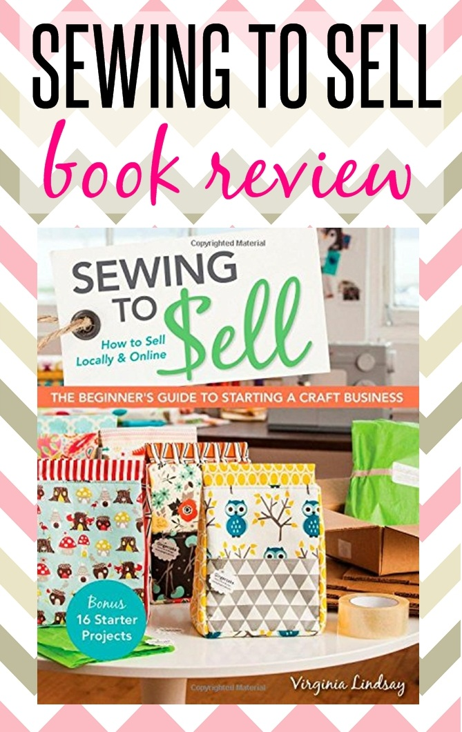 Sewing to sell book review sew some stuff for How do i sell my crafts online