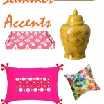 4 Must Have Summer Accents