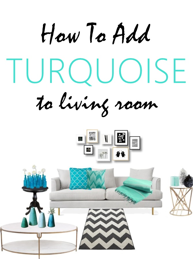 How to Add Turquoise Decor Accents - Sew Some Stuff