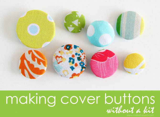 Sewing Tips making Cover Buttons, without a kit.