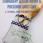 Embroidery Scissor Cuff Tutorial