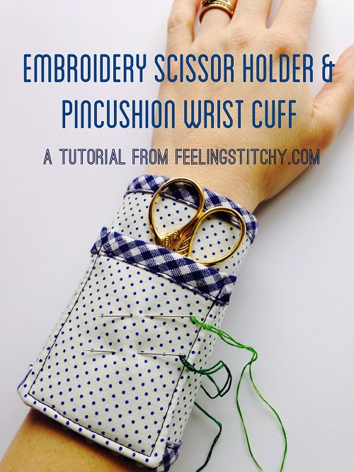 Tutorial for an Embroidery Scissor Wrist Cuff