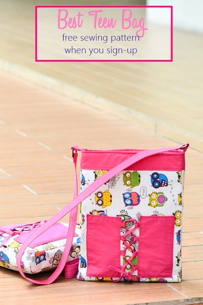 Best Teen Bag - FREE sewing pattern for email subscribers ONLY. Sign up for the list and get this pattern INSTANTLY!