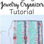 Hanging Jewelry Organizer Tutorial